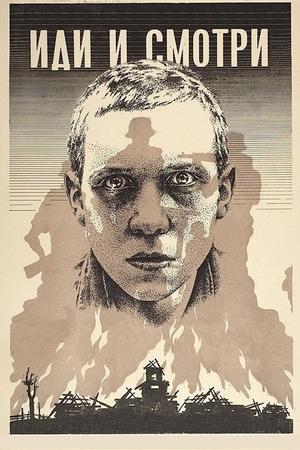 Фильм «Иди и смотри» (1985)