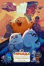 Мультфильм «Вся правда о медведях: Фильм» (2020)