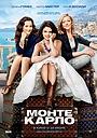 Фильм «Монте-Карло» (2011)
