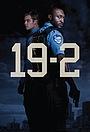 Сериал «19-2» (2014 – 2017)
