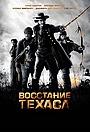 Сериал «Восстание Техаса» (2015)